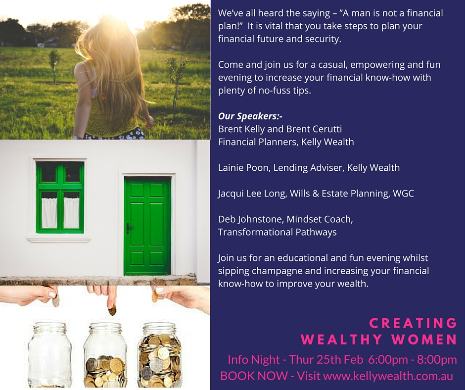 FB KWS Creating Wealthy Women Flyer1 1 Creating Wealthy Women   Info Night 25th Feb   BOOK NOW! Cairns Finance Advisor