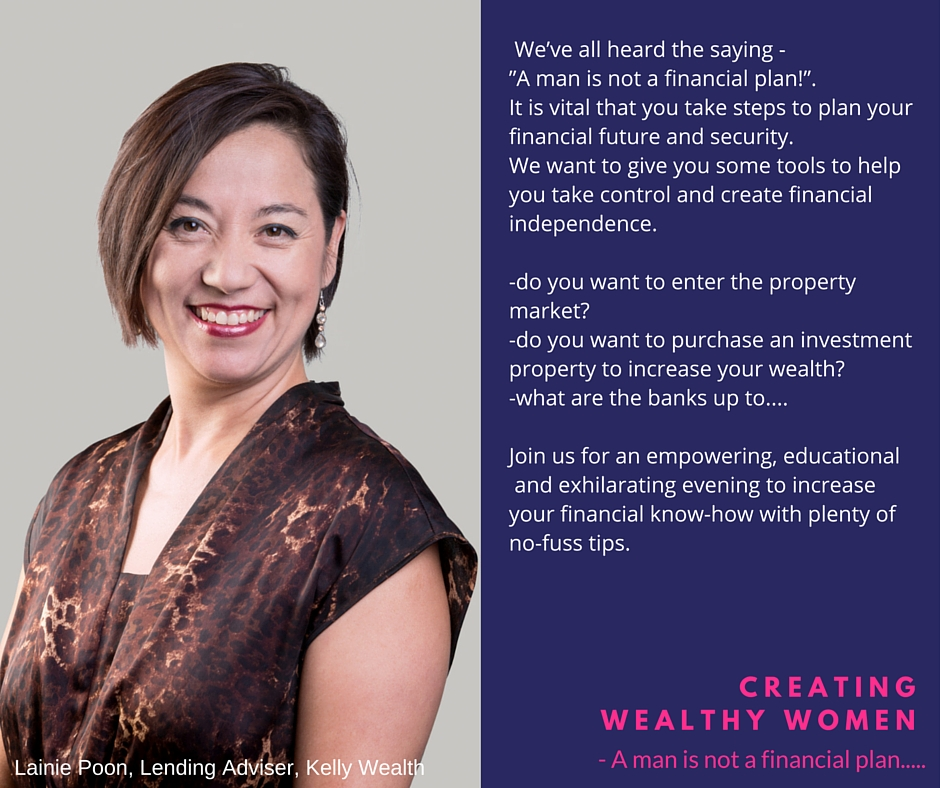 FB KWS Creating Wealthy Women Lainie Poon Creating Wealthy Women Info Night   Do you want to enter the property market? Cairns Finance Advisor