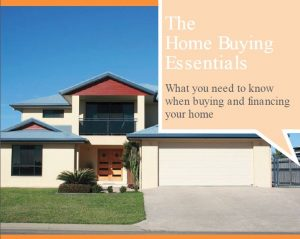 Home Buying Essentials Guide 300x239 Home Buyer Essentials Guide Cairns Finance Advisor